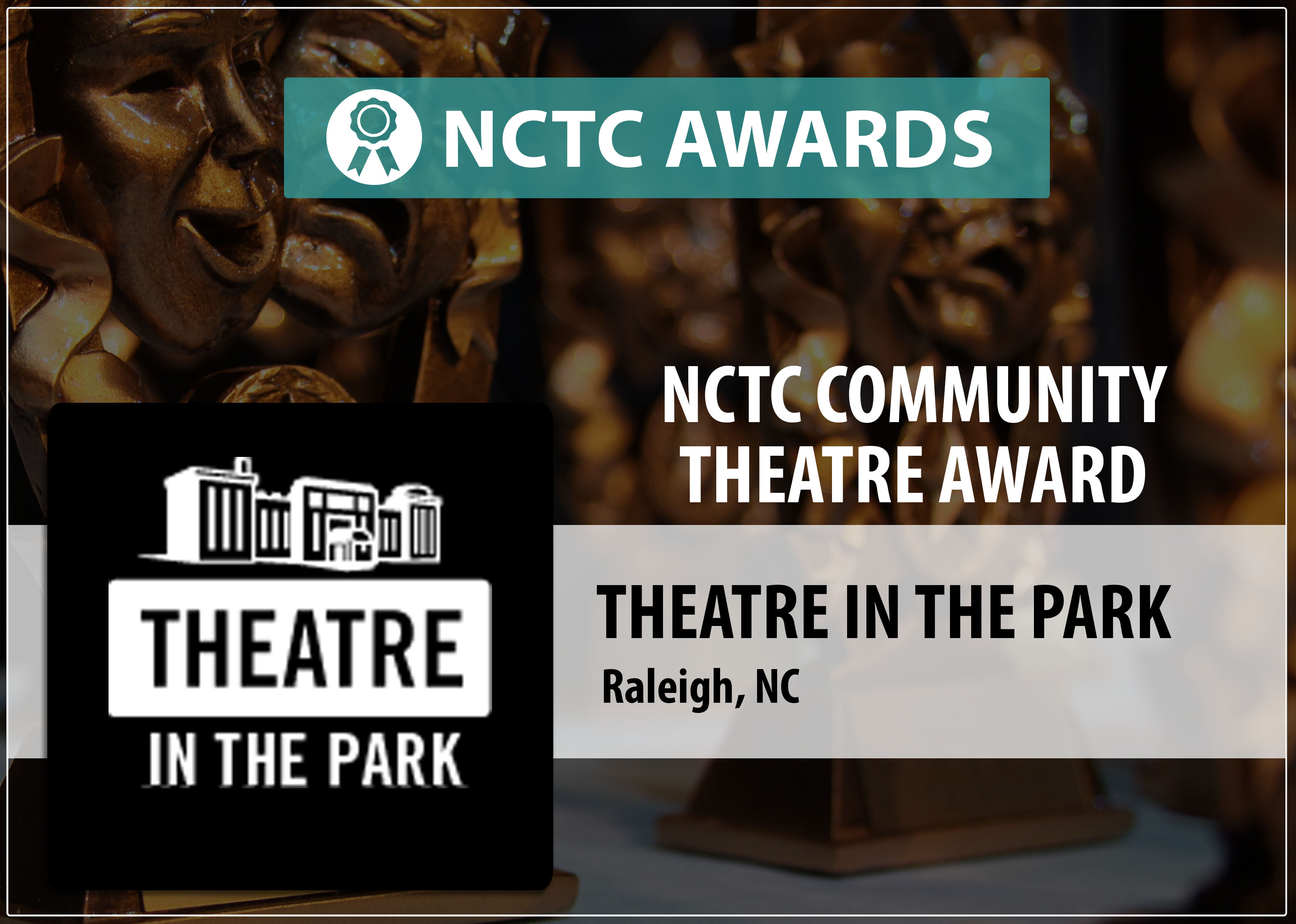 NCTC Community Theatre Award Recipient Theatre in the Park