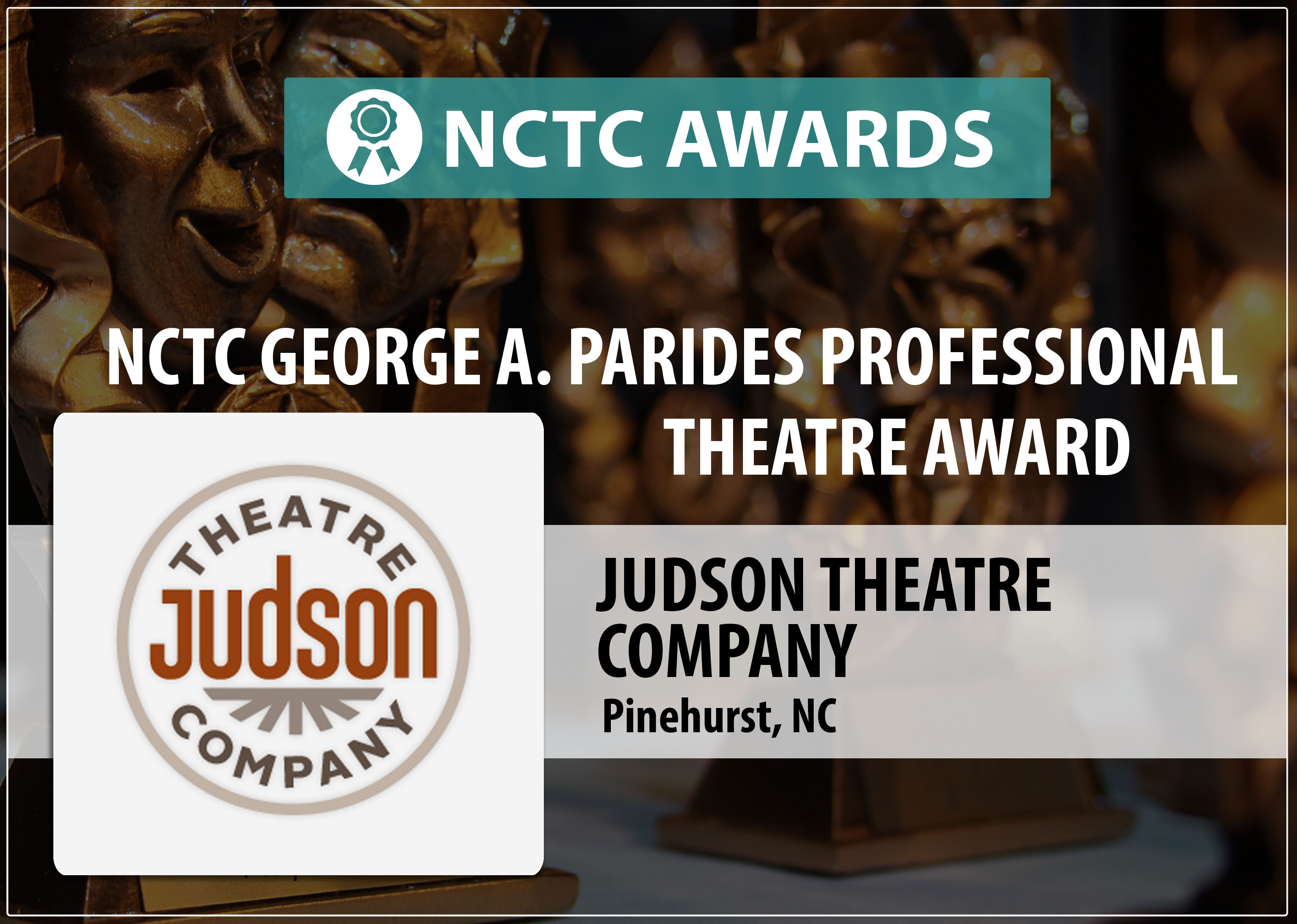 NCTC Georg A. Parides Professional Theatre Award Judson Theatre Company